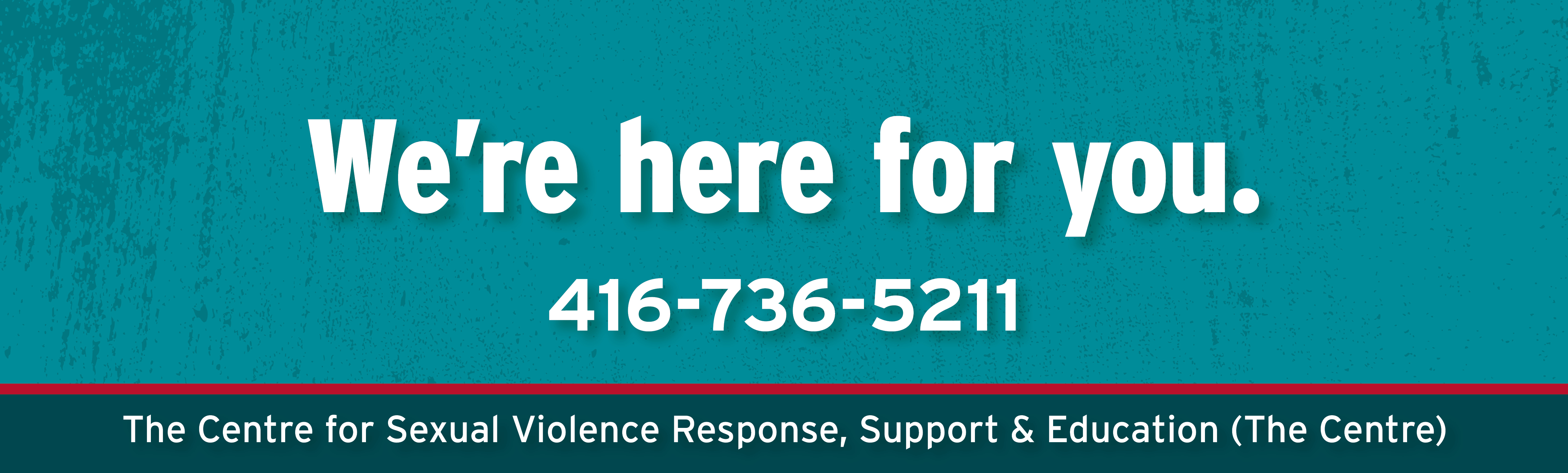 We're here for you.
